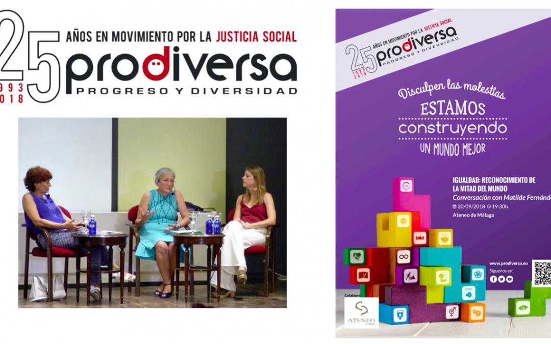 «El reconocimiento social y la Igualdad implica el cambio de mentalidades»